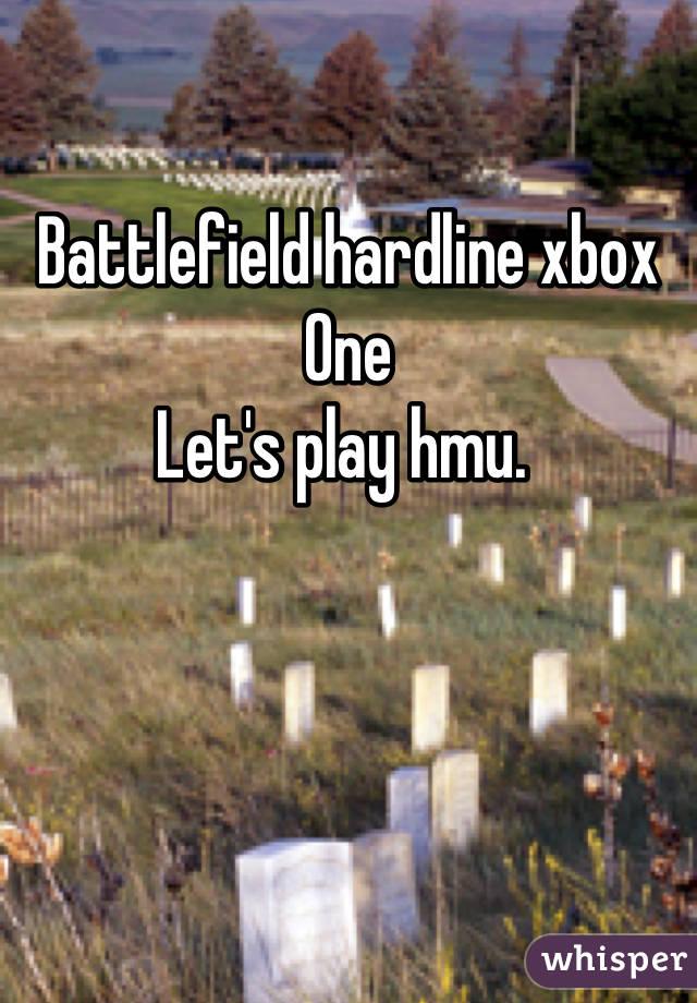 Battlefield hardline xbox One  Let's play hmu.