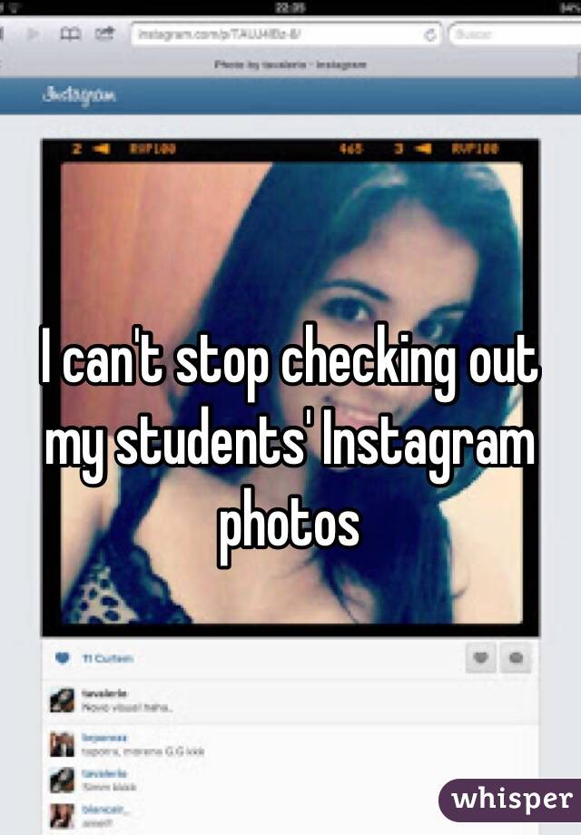 I can't stop checking out my students' Instagram photos