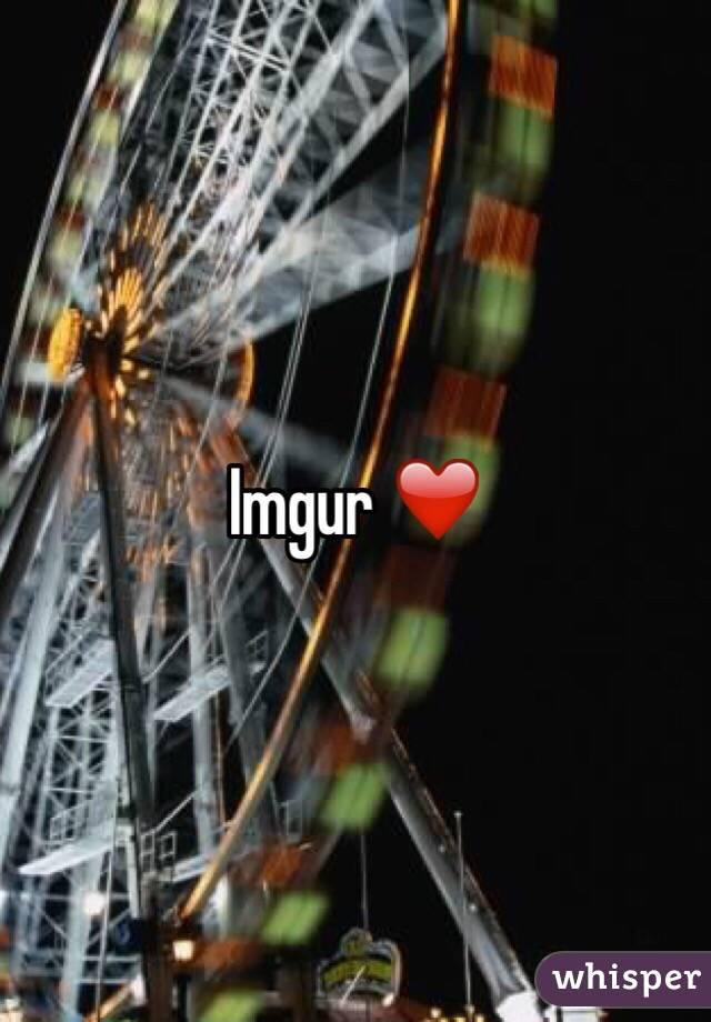Imgur ❤️
