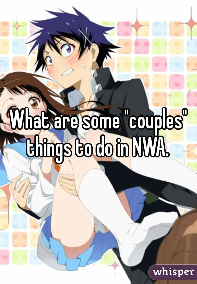 """What are some """"couples"""" things to do in NWA."""
