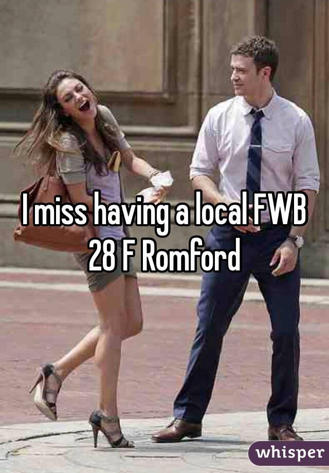 I miss having a local FWB  28 F Romford