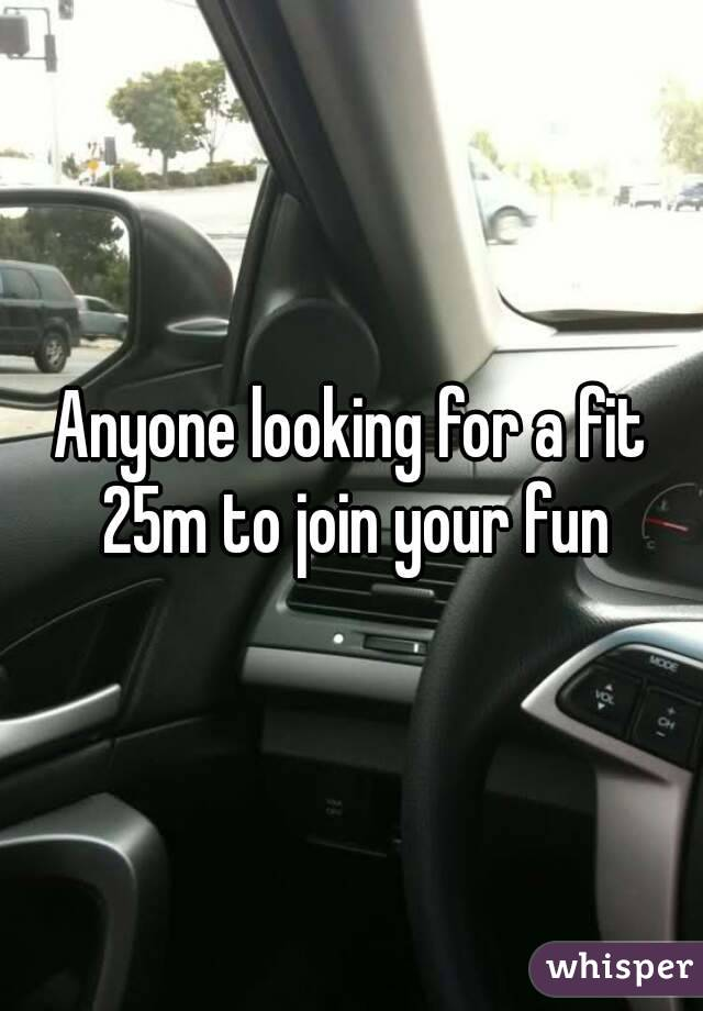 Anyone looking for a fit 25m to join your fun