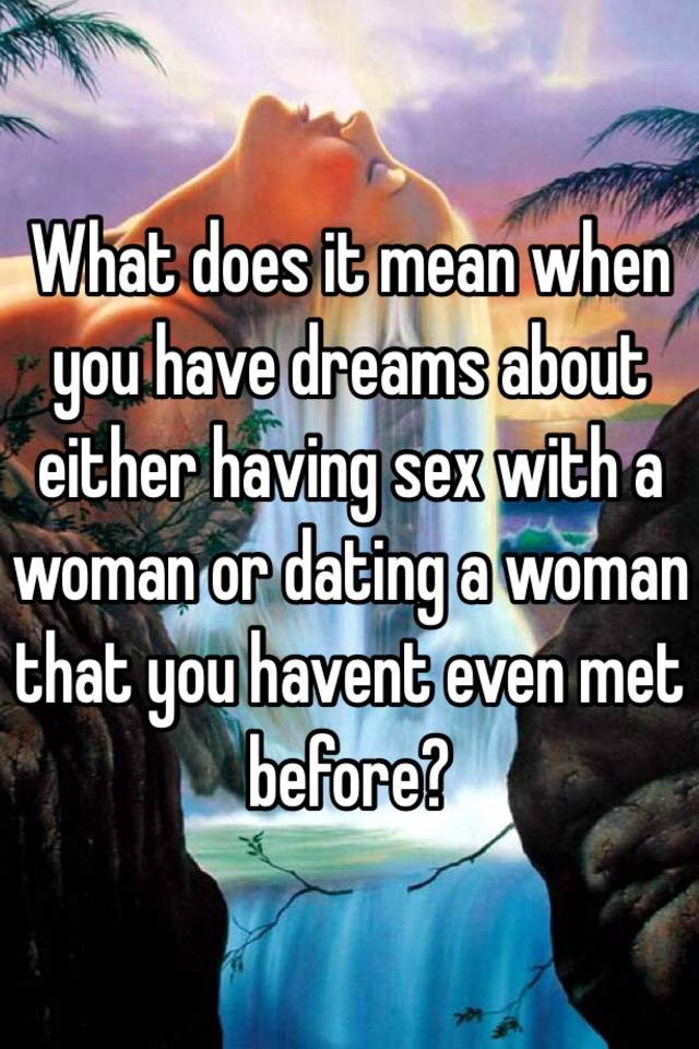 What does it mean if i dream about having sex