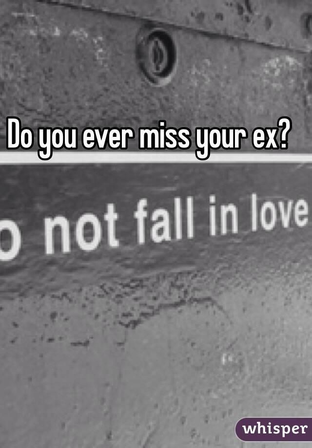Ur ex missing Signs My