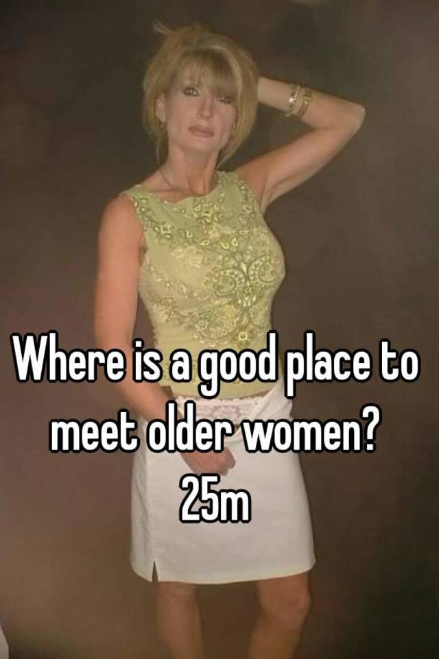 Where Is A Good Place To Meet Women