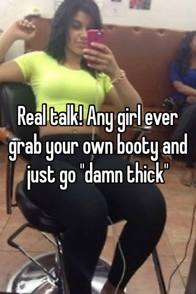Booty talk girls