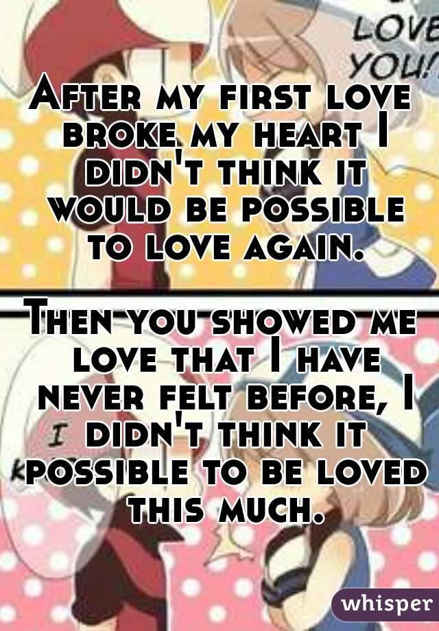 my first love broke my heart