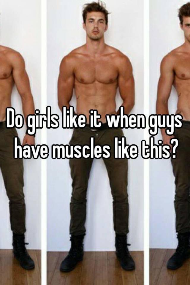 do girls really like muscles