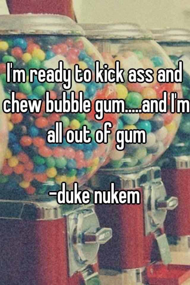 kickass and chew bubblegum duke nukem