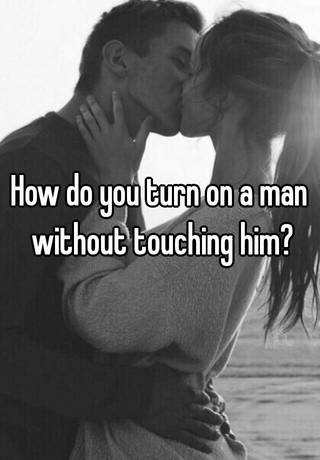 where to touch him