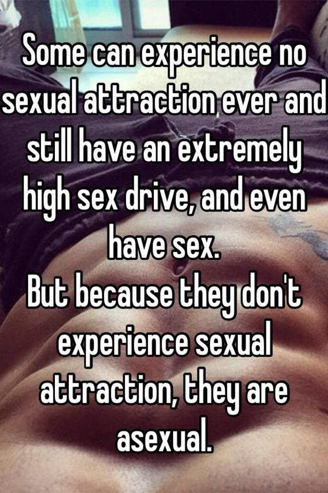 Sex drive and sexual attraction