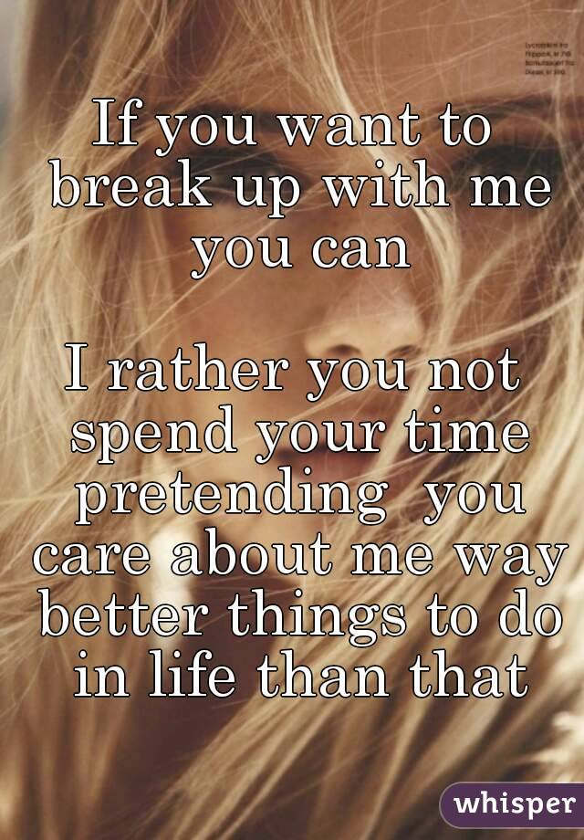 Had With Me You Want To Break Up drawA recreation