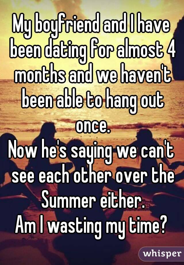 Dating 4 months