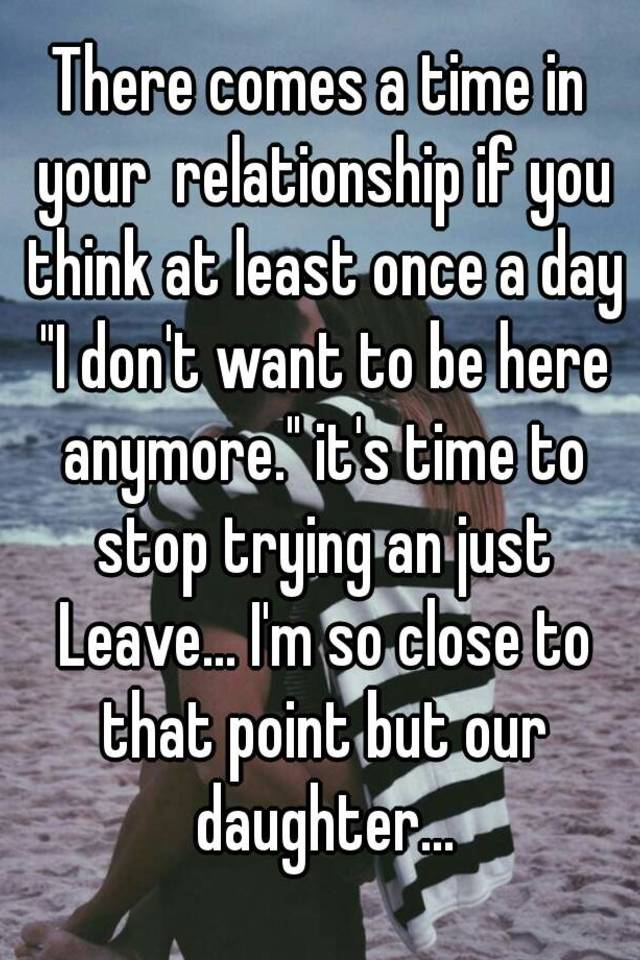when its time to leave a relationship