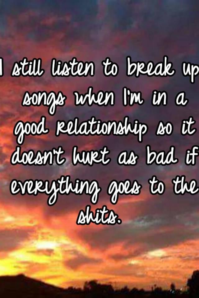 relationship break up songs