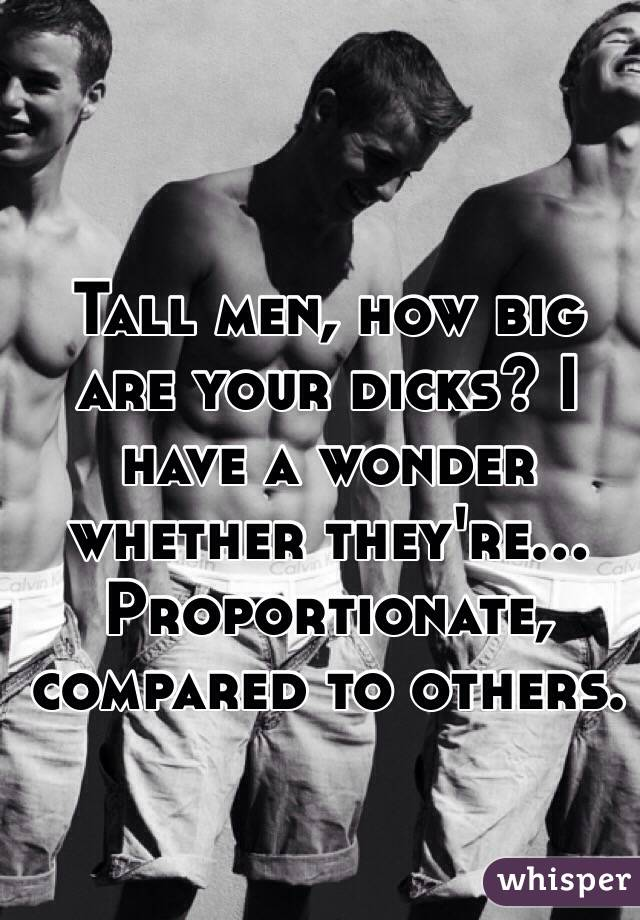 s dick big Tall with men