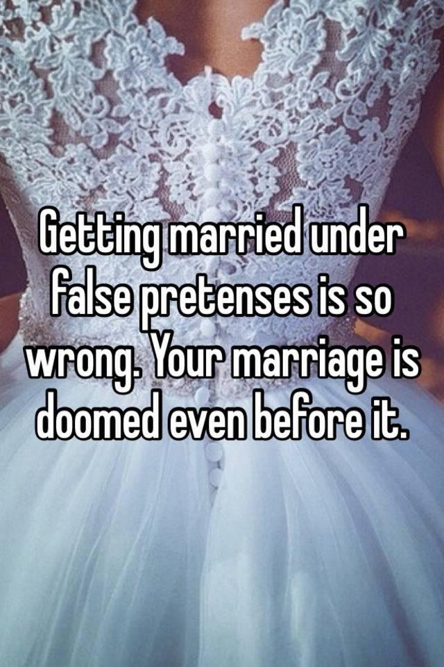 Marriage under false pretenses