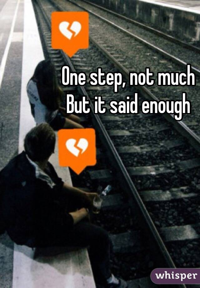 One step, not much But it said enough