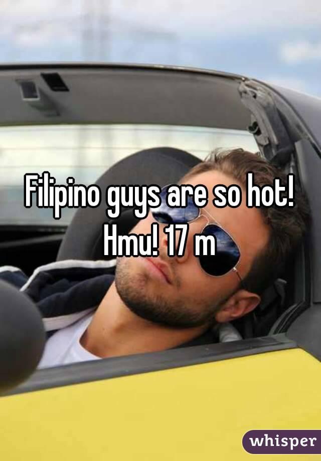 Filipino guys are so hot! Hmu! 17 m