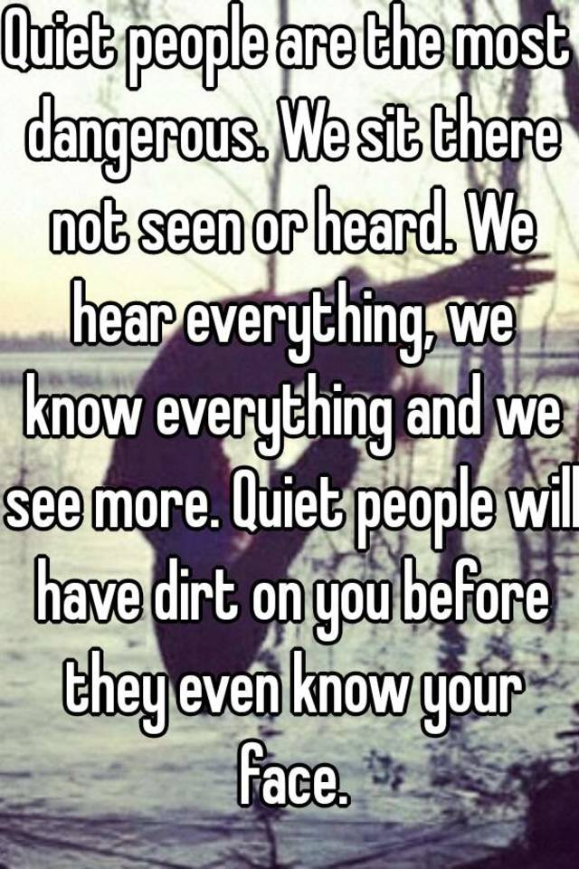 why are quiet people quiet
