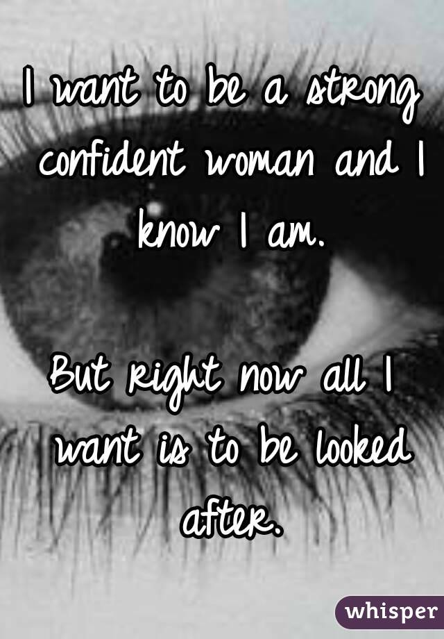 How To Be A Strong Confident Woman