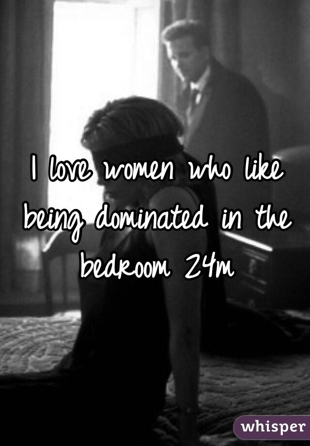 Do Women Want To Be Dominated In Bed