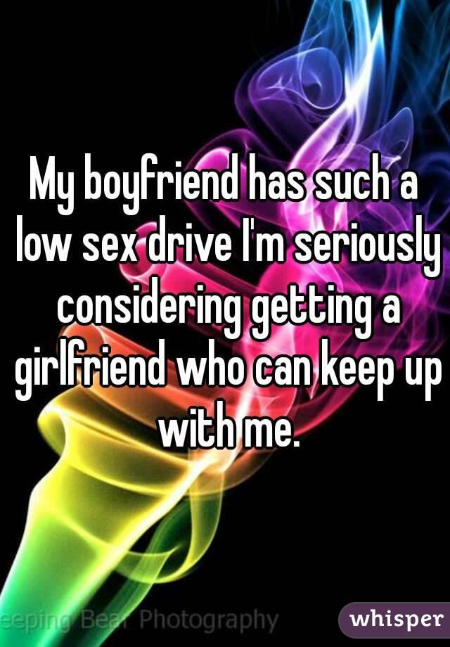 Girlfriends sex drive is low