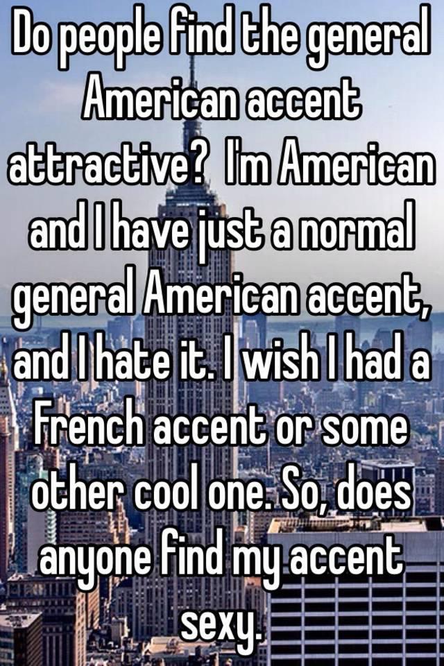 Are american accents attractive