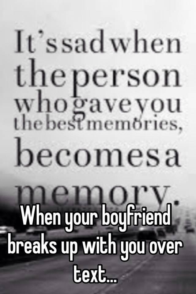 when boyfriend breaks up with you
