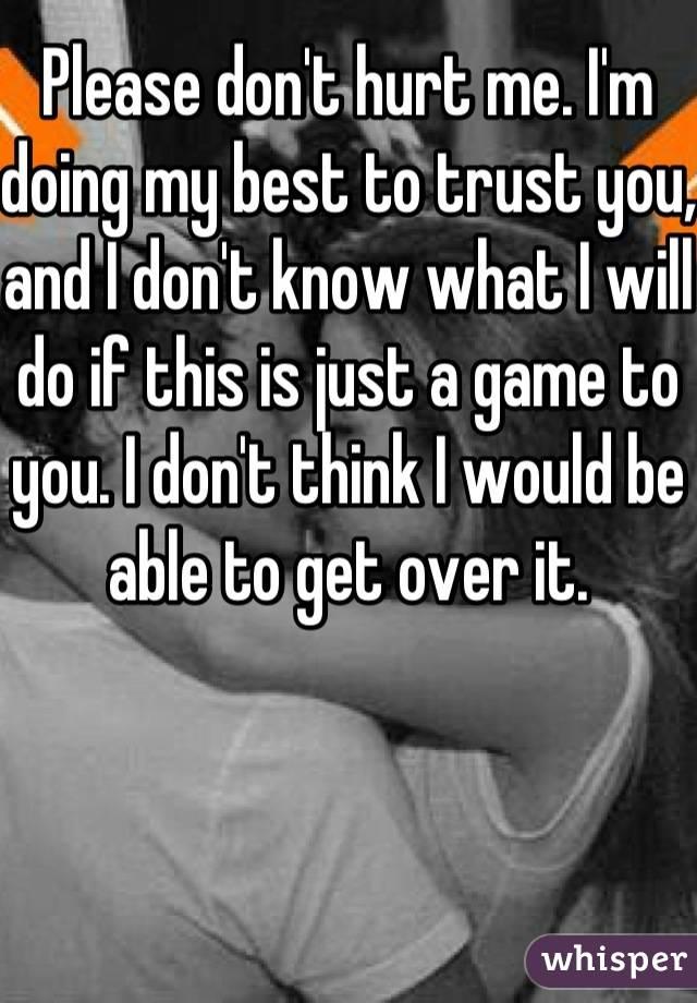 Please dont hurt