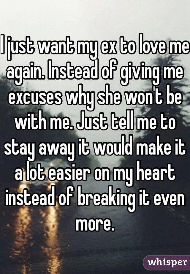 how can i get my ex to love me again