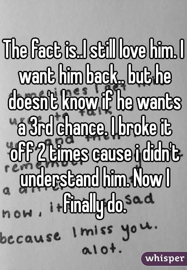 do i want him back