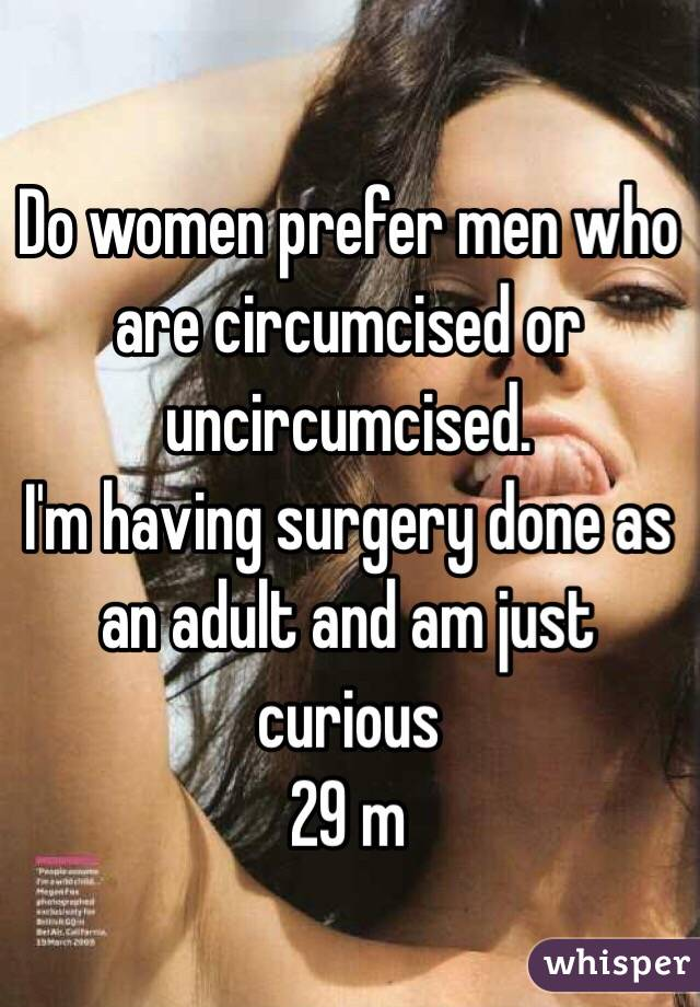 Who love uncircumcised women A Woman's