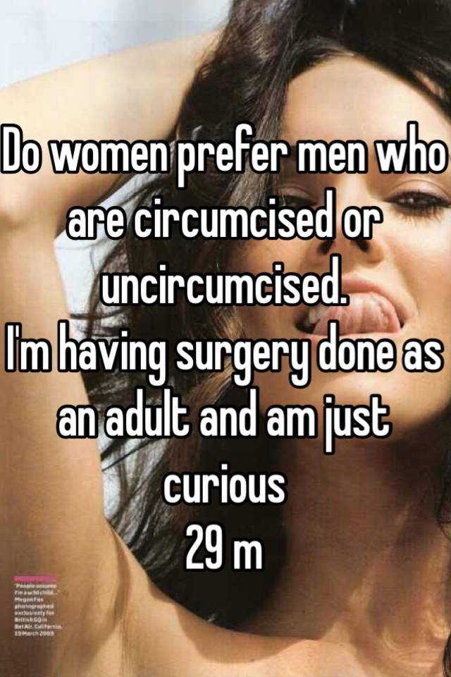 Do women prefer circumcised or uncircumcised men