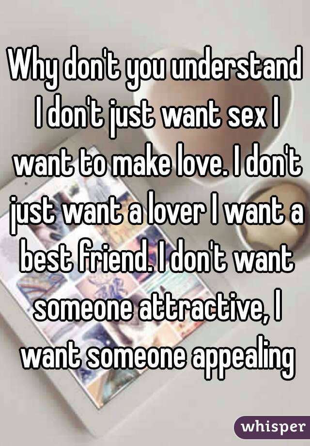 I don t want sex
