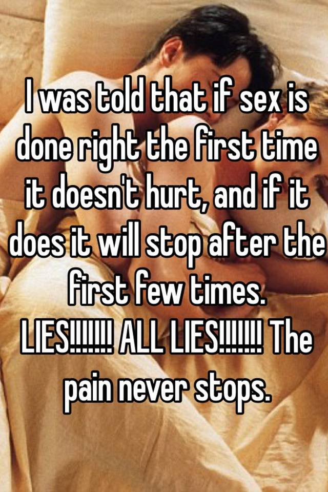 Remarkable, Does first sex hurt for