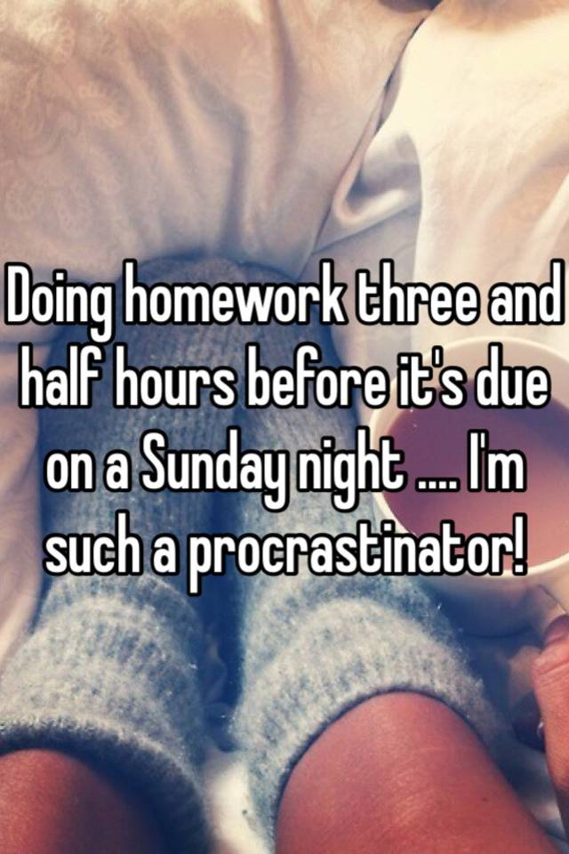 5 Stages Of Doing Homework On The Weekend