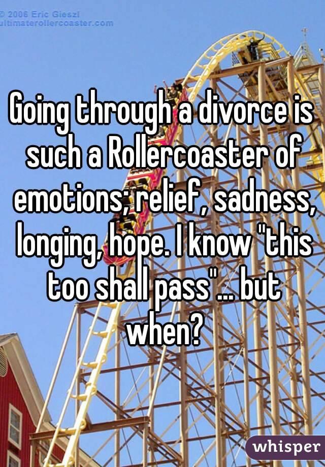 Emotions When Going Through A Divorce