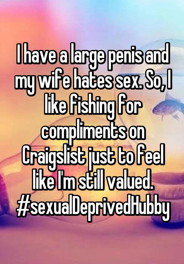 Wife Hates My Penis