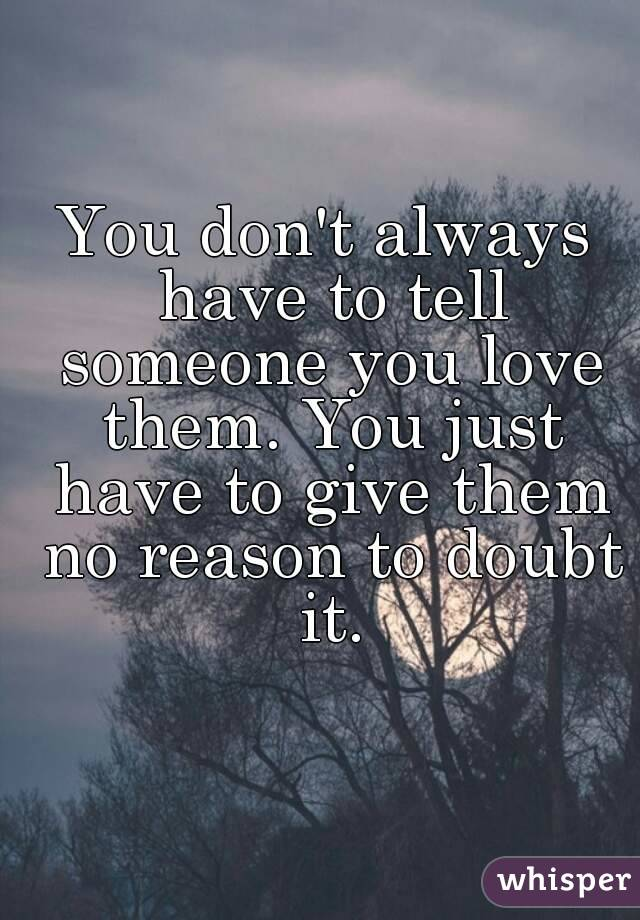 How to tell someone you don t love them