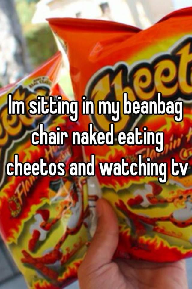 Naked eating cheetos