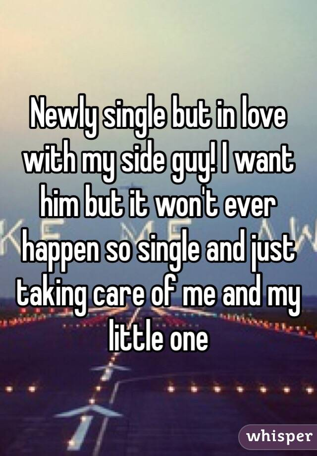I Love Him But I Want To Be Single