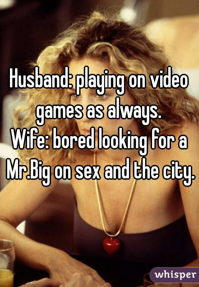 Always available for sex wife