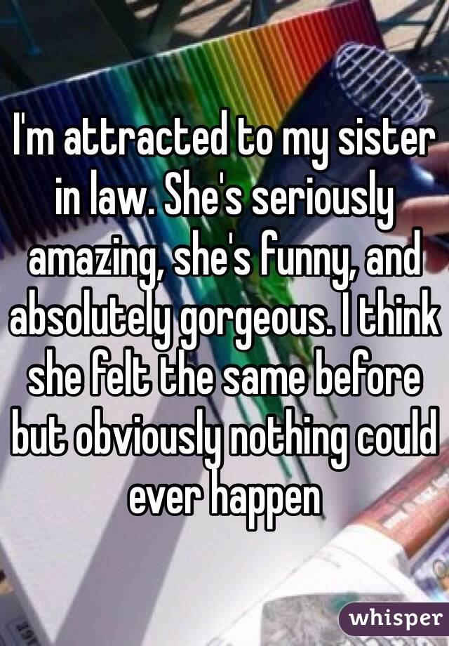 Attracted To My Sister