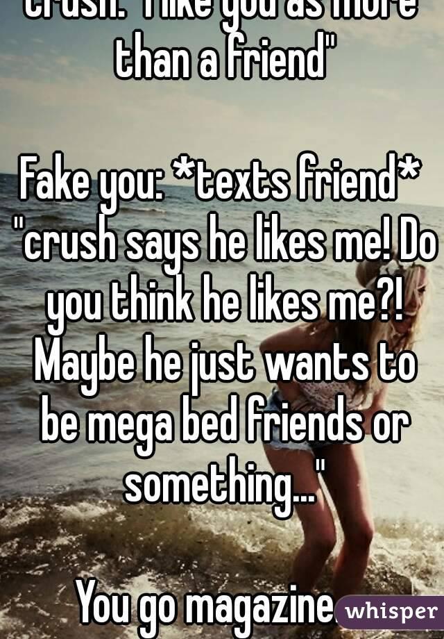 i like you more than a friend