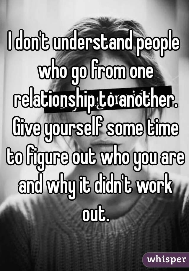 To Relationship From Who People Relationship Go