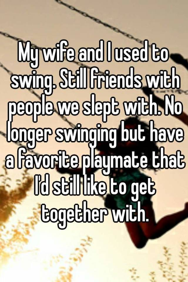 Getting My Wife To Swing