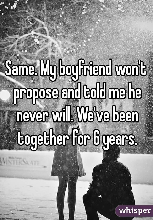 My Boyfriend Wont Propose And Told Me He Never Will Weve Been