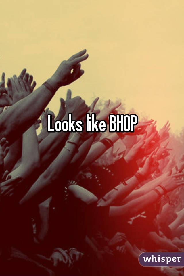 Looks like BHOP