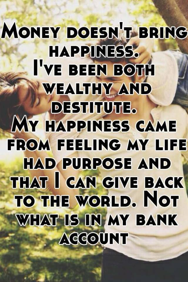wealth doesn't bring happiness essay